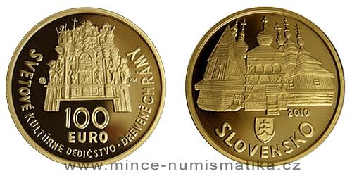 100 € - Světové dědictví UNESCO - Drevené chrámy v slovenskej časti Karpatského oblúka