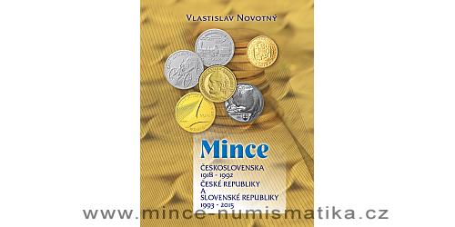 Katalog mincí Československa, ČR a SR 1918 - 2015 (V. Novotný)