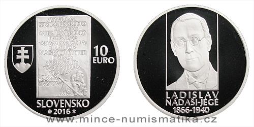 10 € - 150. výročie narodenia - Ladislav Nádaši-Jégé