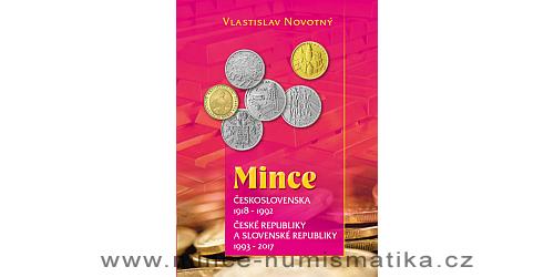 Katalog mincí Československa, ČR a SR 1918 - 2017 (V. Novotný)