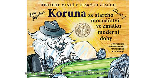 Historie českých mincí - Lucie Seifertová - replika koruny